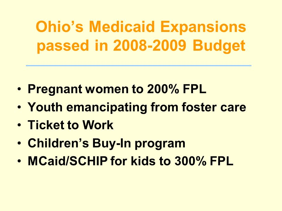 How We Got The Expansions Specific proposal – media exposure Bipartisan support and leadership Strong public support Included in biennial state budget bill