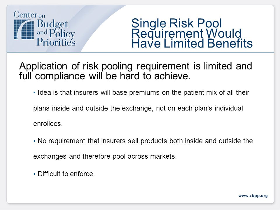 Application of risk pooling requirement is limited and full compliance will be hard to achieve.