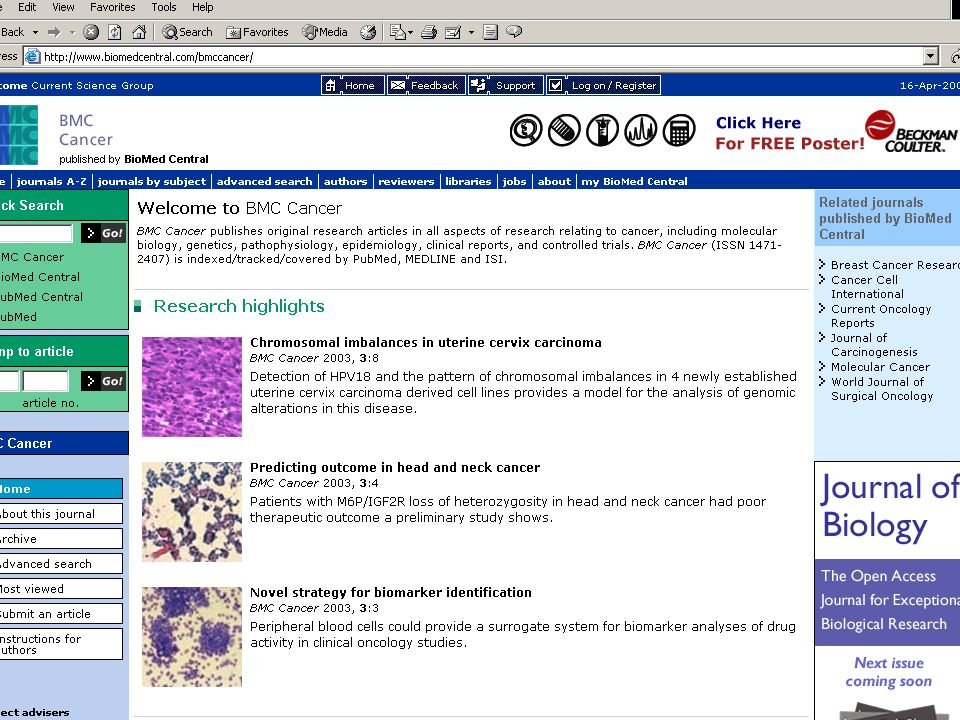 November 23rd 2003DASER Summit BMC series of online journals BMC Biochemistry BMC Biochemistry BMC Bioinformatics BMC Bioinformatics BMC Biotechnology BMC Biotechnology BMC Cell Biology BMC Cell Biology BMC Chemical Biology BMC Chemical Biology BMC Developmental Biology BMC Developmental Biology BMC Ecology BMC Ecology BMC Evolutionary Biology BMC Evolutionary Biology BMC Genetics BMC Genetics BMC Genomics BMC Genomics BMC Immunology BMC Immunology BMC Microbiology BMC Microbiology BMC Molecular Biology BMC Molecular Biology BMC Neuroscience BMC Neuroscience BMC Pharmacology BMC Pharmacology BMC Physiology BMC Physiology BMC Plant Biology BMC Plant Biology BMC Structural Biology BMC Structural Biology BMC Anesthesiology BMC Blood Disorders BMC Cancer BMC Cardiovascular Disorders BMC Clinical Pathology BMC Clinical Pharmacology BMC Complementary and Alternative Medicine BMC Dermatology BMC Ear, Nose and Throat Disorders BMC Emergency Medicine BMC Endocrine Disorders BMC Family Practice BMC Gastroenterology BMC Geriatrics BMC Health Services Research BMC Infectious Diseases BMC International Health and Human Rights BMC Medical Education BMC Medical Ethics BMC Medical Genetics BMC Medical Imaging BMC Medical Imaging BMC Medical Informatics and Decision Making BMC Medical Informatics and Decision Making BMC Medical Research Methodology BMC Medical Research Methodology BMC Musculoskeletal Disorders BMC Musculoskeletal Disorders BMC Nephrology BMC Nephrology BMC Neurology BMC Neurology BMC Nuclear Medicine BMC Nuclear Medicine BMC Nursing BMC Nursing BMC Ophthalmology BMC Ophthalmology BMC Oral Health BMC Oral Health BMC Palliative Care BMC Palliative Care BMC Pediatrics BMC Pediatrics BMC Pregnancy and Childbirth BMC Pregnancy and Childbirth BMC Psychiatry BMC Psychiatry BMC Public Health BMC Public Health BMC Pulmonary Medicine BMC Pulmonary Medicine BMC Surgery BMC Surgery BMC Urology BMC Urology BMC Women s Health BMC Women s Health