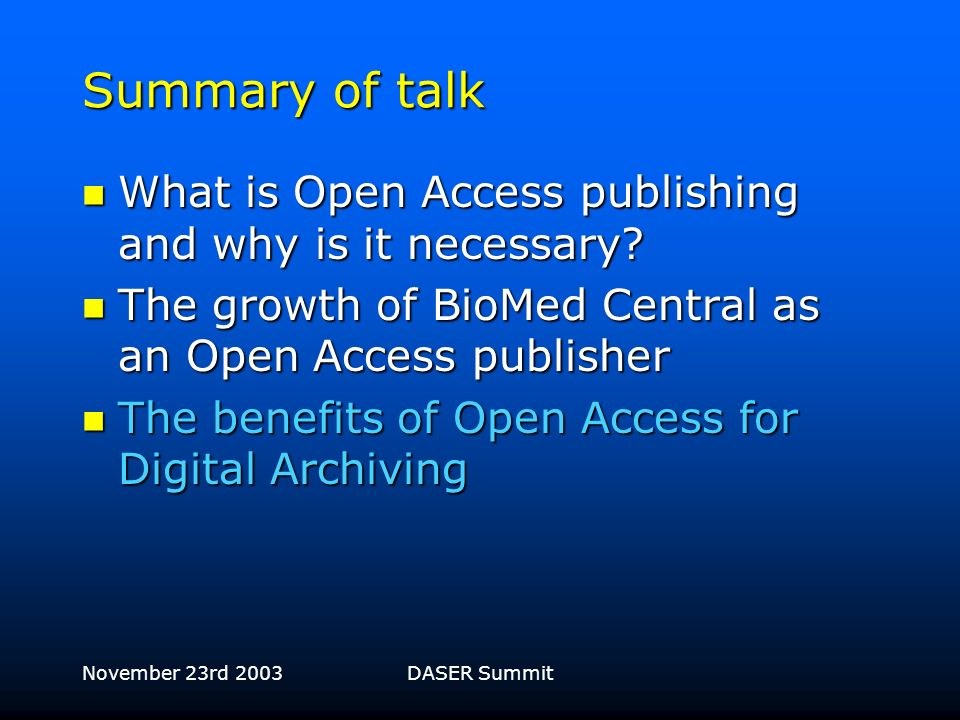 November 23rd 2003DASER Summit Open Access and citation impact