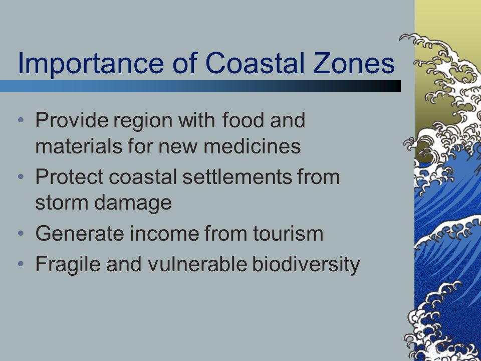 Importance for Caribbean Steep slopes and rapid changes in topography create small, scattered ecosystems Small size of ecosystems Concentration of population and activities in small areas intensifies stress conditions High frequency and variety of natural disasters Close coupling of terrestrial, coastal and marine systems results in fast-spreading impacts among systems