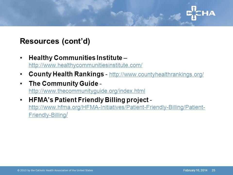 Resources (contd) Healthy Communities Institute – http://www.healthycommunitiesinstitute.com/ http://www.healthycommunitiesinstitute.com/ County Healt