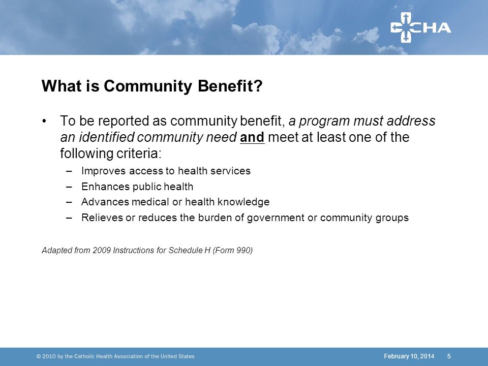 February 10, 20145 What is Community Benefit.