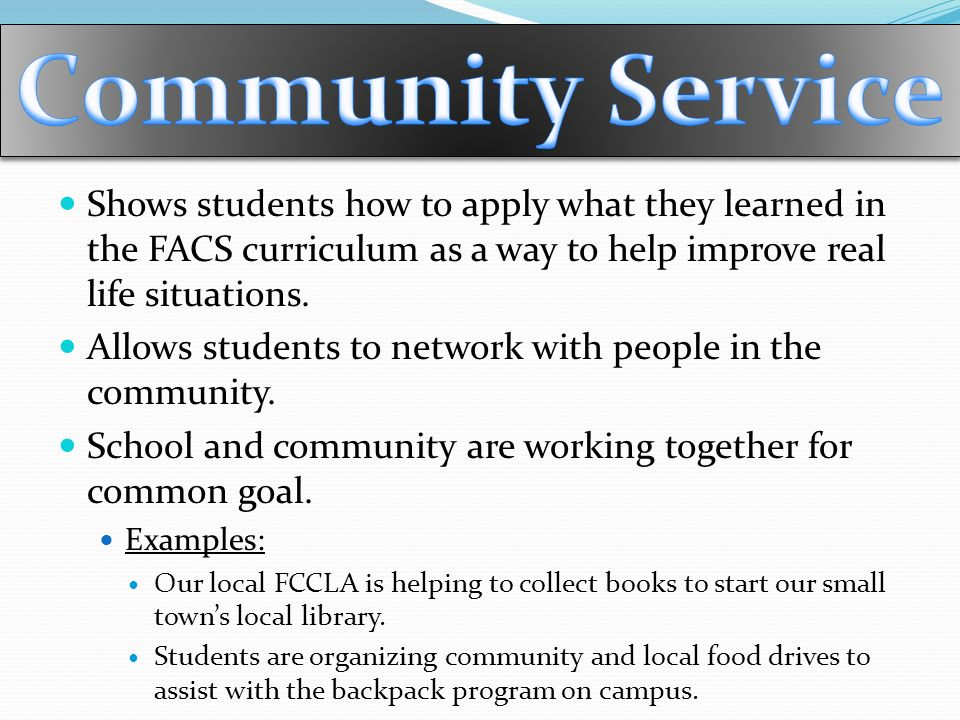 Shows students how to apply what they learned in the FACS curriculum as a way to help improve real life situations.