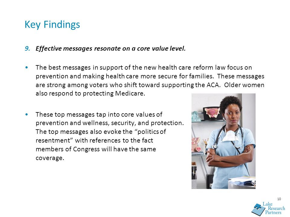 10 Key Findings 9.Effective messages resonate on a core value level.