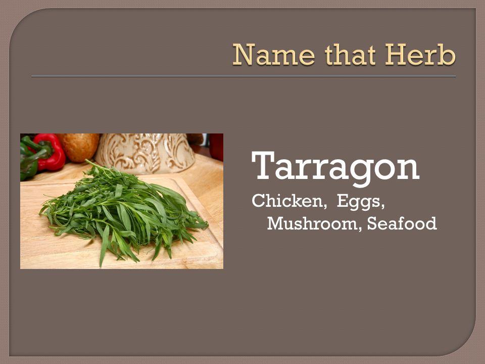 Tarragon Chicken, Eggs, Mushroom, Seafood