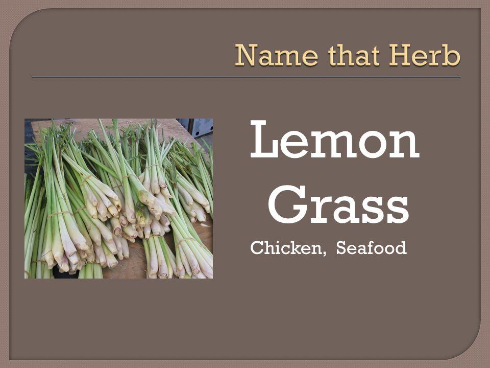 Lemon Grass Chicken, Seafood