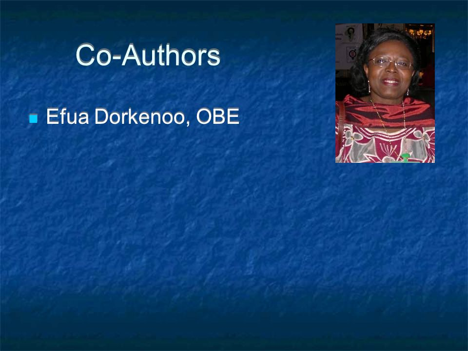 Co-Authors Efua Dorkenoo, OBE