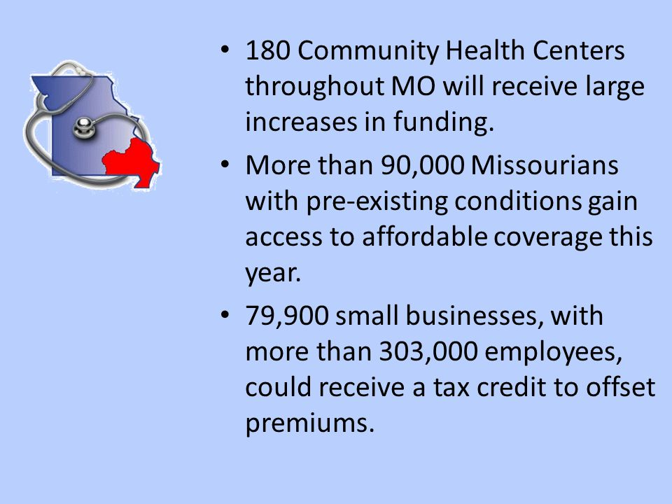 180 Community Health Centers throughout MO will receive large increases in funding.
