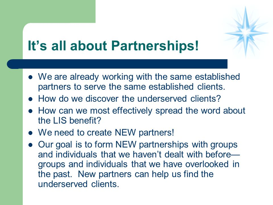 Its all about Partnerships.