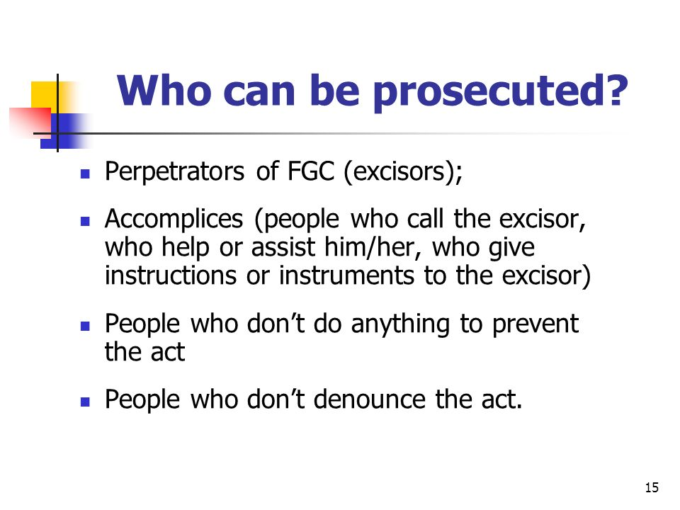 15 Who can be prosecuted.