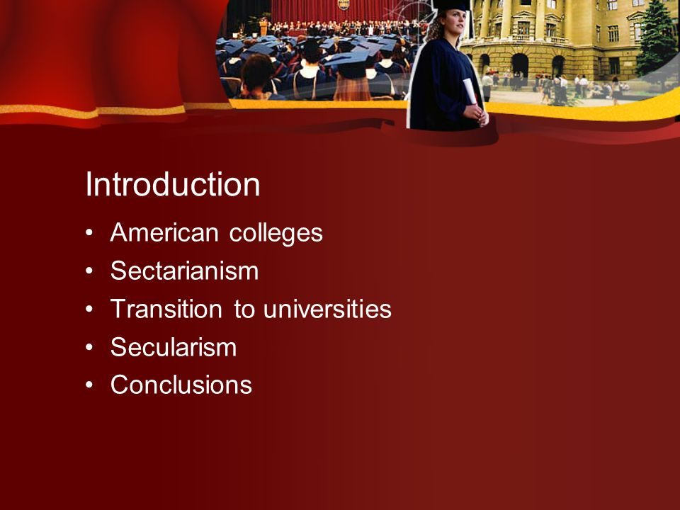 Transition to Universities The German method included rigorous empiricism that emphasized science and not theology Methodological secularization One of the major dynamics of complex modern societies arises from the principle that many tasks are done most efficiently by isolating and objectifying them…In effect, one creates a mechanism for addressing the issue and applies this to a practical problem.