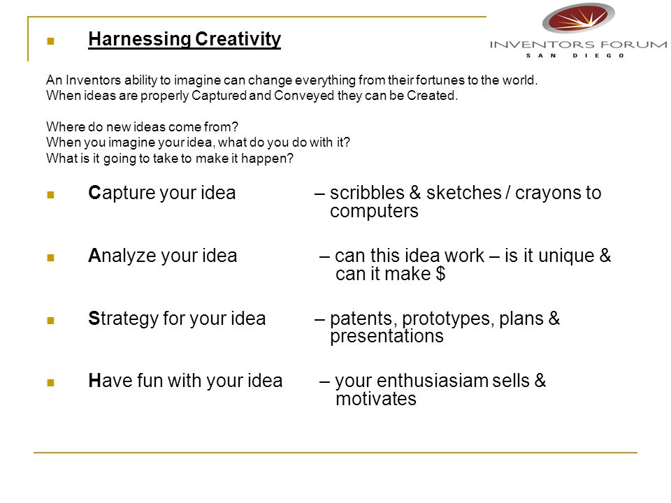 Harnessing Creativity An Inventors ability to imagine can change everything from their fortunes to the world.