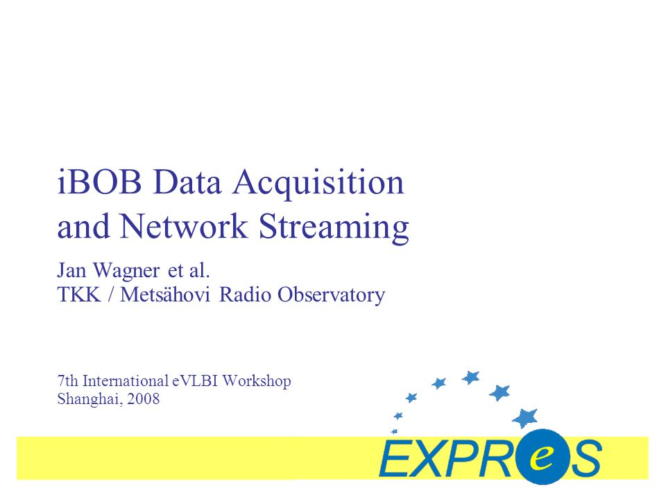 12 June 2008iBOB Data Acquisition and Network Streaming, 7th eVLBI Workshop, ShanghaiSlide #12 iBOB Streaming Tests Mh-On Streaming Test - Comments Borje Josefsson (Sunet chief tech): AFAIK the tests started at 10AM Swedish time, why can t I ever go and have a beer at that time :-) BJ made Internet Land Speed record in 2004, 4.3 Gbps over 42 hops of shared networks from commercial ISP http://proj.sunet.se/LSR3-s/ http://proj.sunet.se/LSR3-s/ Will upgrade Sunet-Nordunet to 40G this week Roy Molini (Funet/CSC): It is definitely exciting to see data streaming from Finland at such incredible rates across infrastructures built specifically for meeting just those demands.