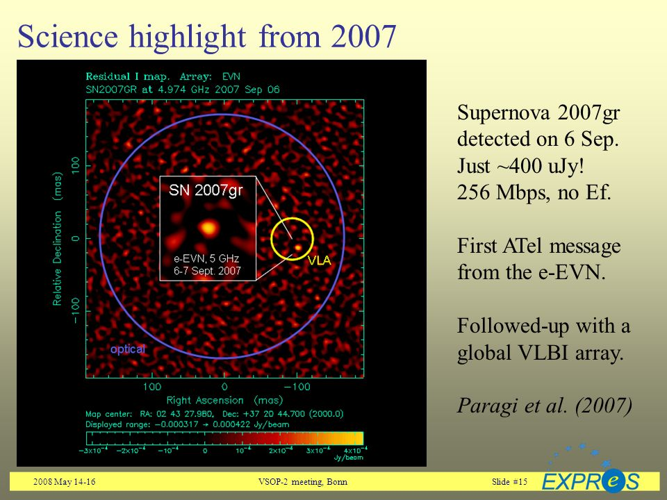 2008 May 14-16VSOP-2 meeting, BonnSlide #15 Science highlight from 2007 Supernova 2007gr detected on 6 Sep.