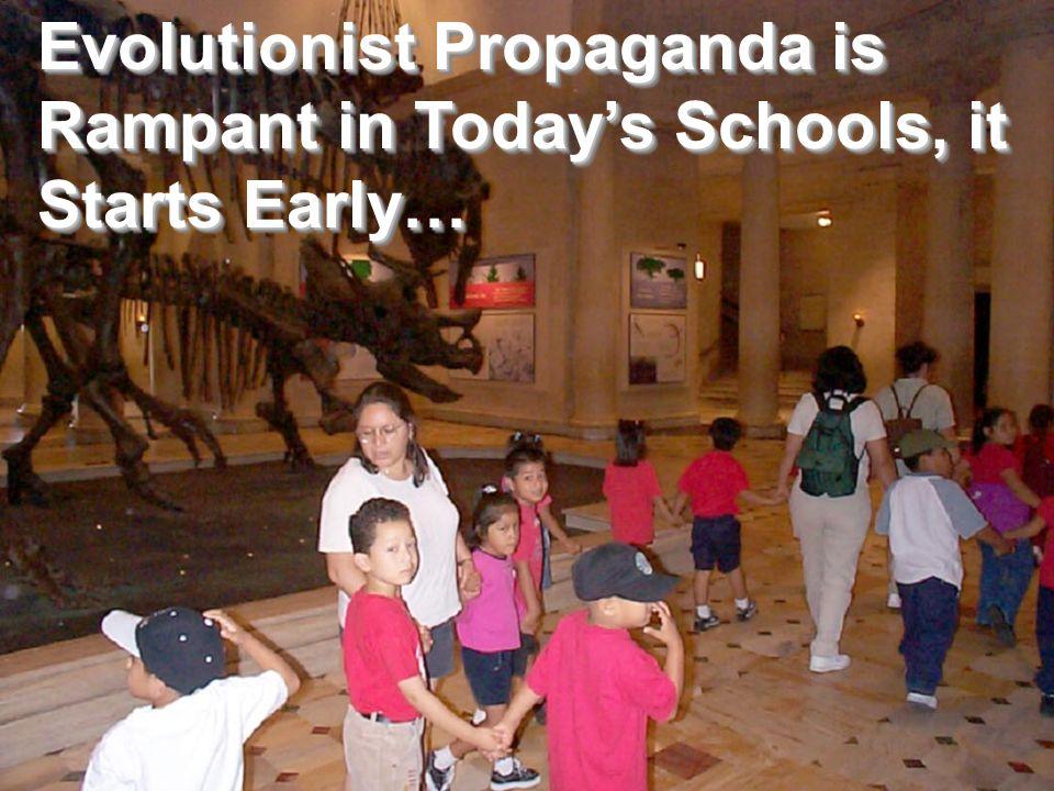 Evolutionist Propaganda is Rampant in Todays Schools, it Starts Early…