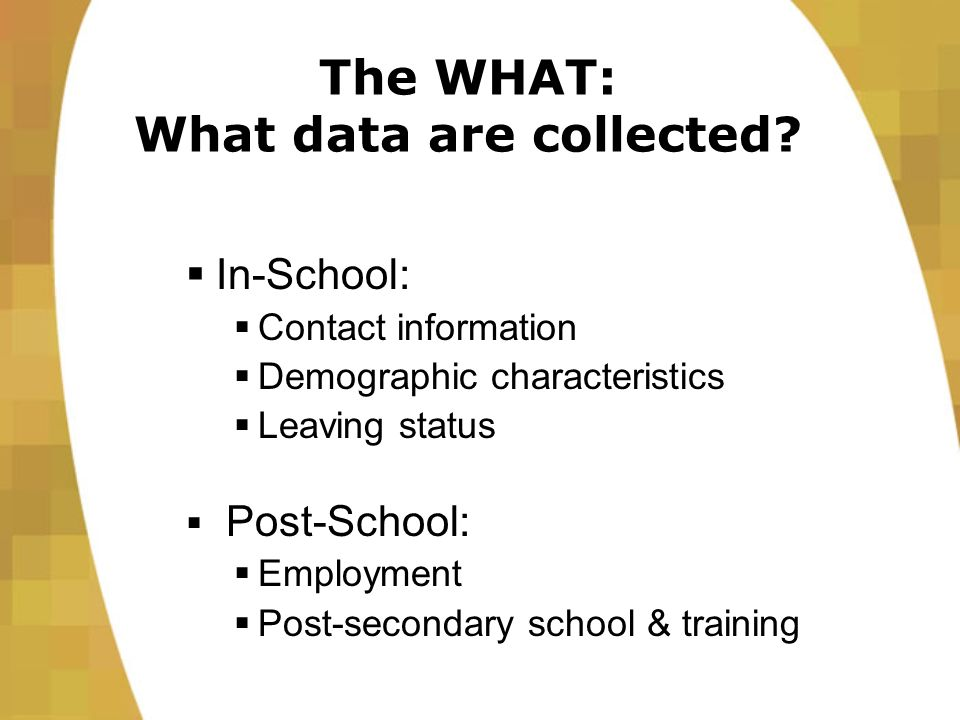 The HOW: How are data collected.