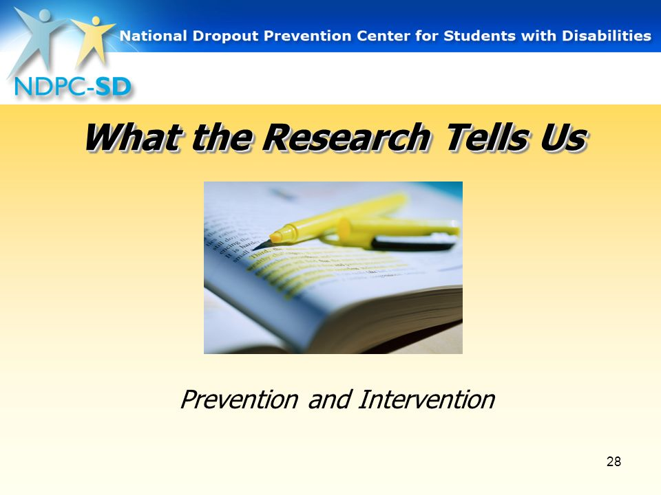 28 What the Research Tells Us Prevention and Intervention