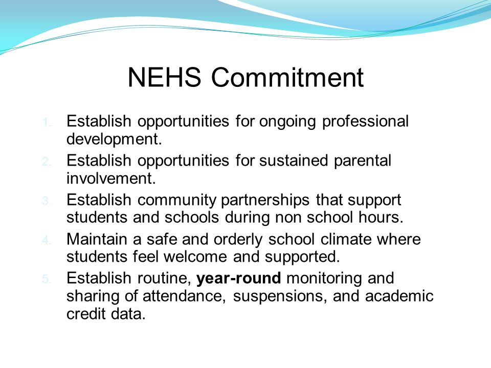 NEHS Commitment 1. Establish opportunities for ongoing professional development.