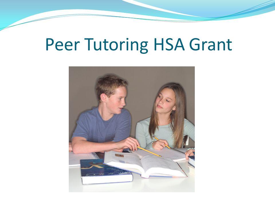Peer Tutoring HSA Grant