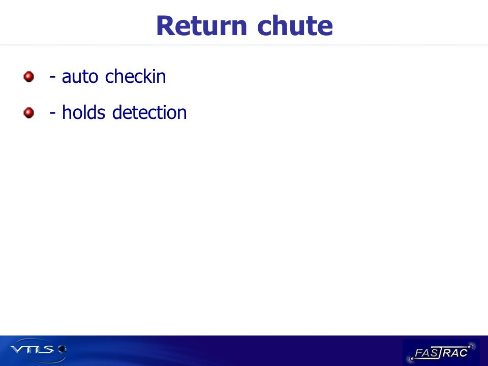 Return chute - auto checkin - holds detection