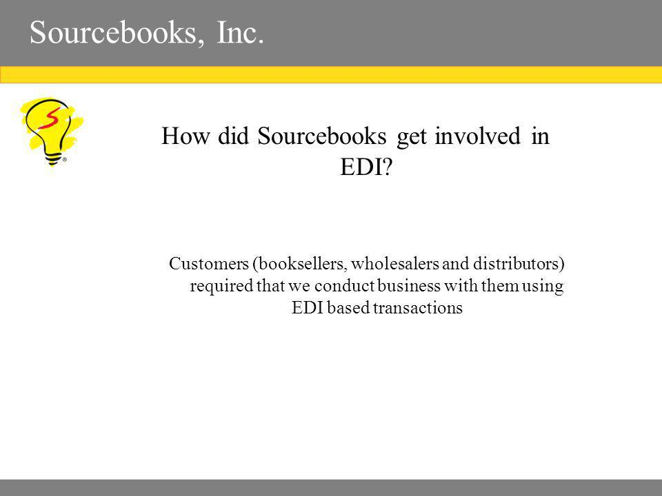 Sourcebooks, Inc. How did Sourcebooks get involved in EDI.