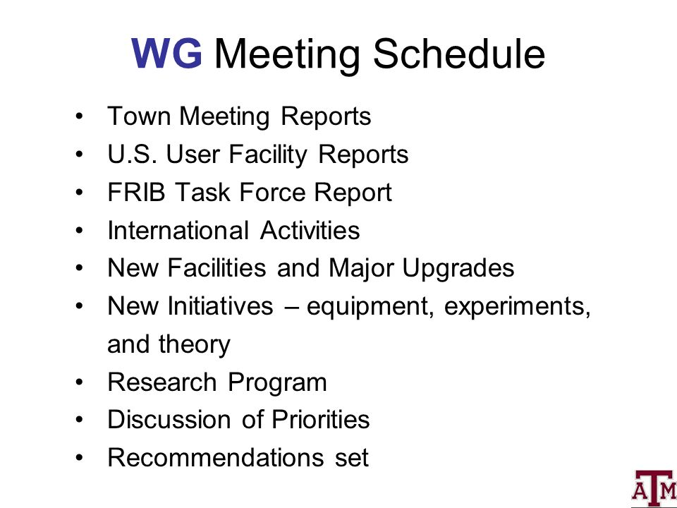 WG Meeting Schedule Town Meeting Reports U.S.