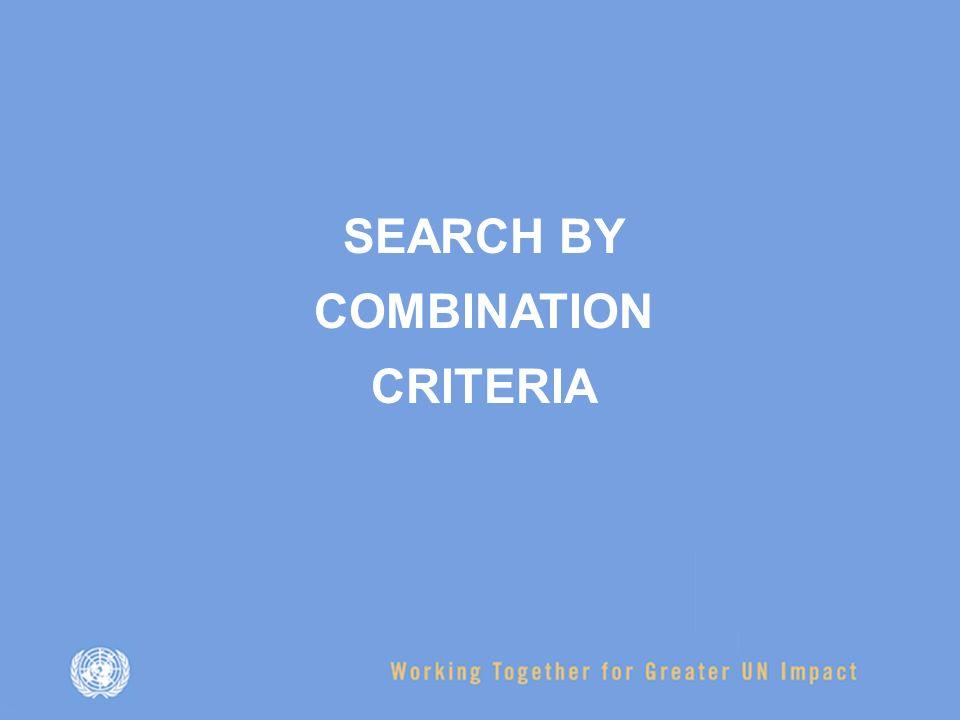SEARCH BY COMBINATION CRITERIA