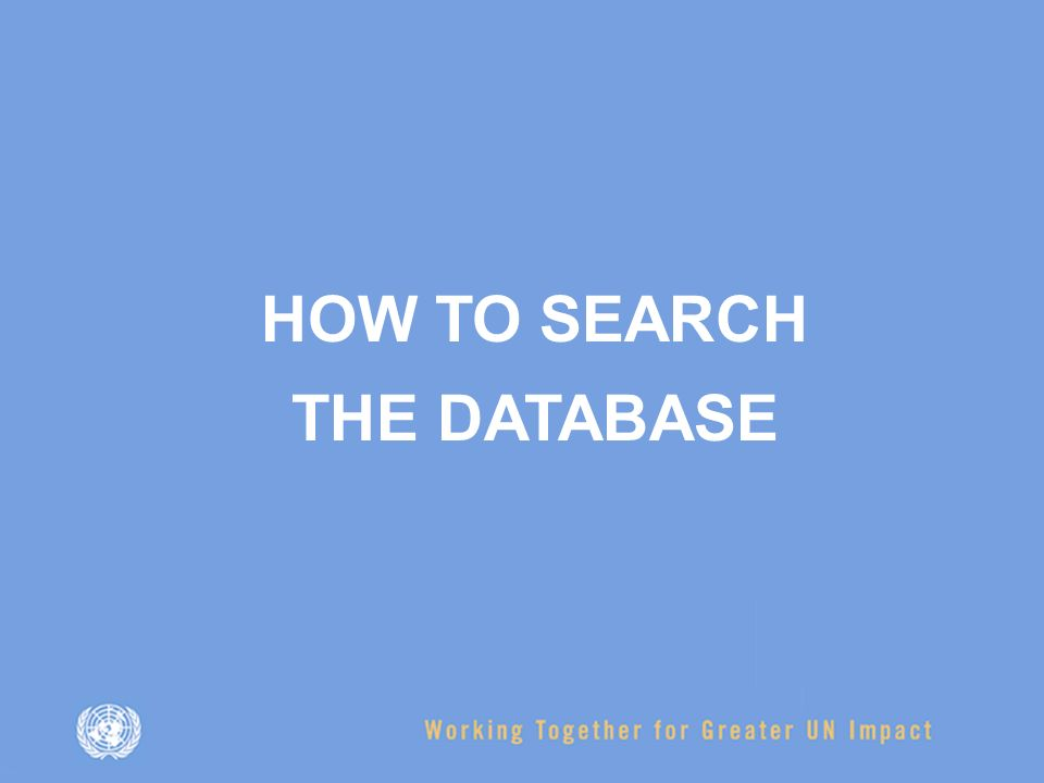 HOW TO SEARCH THE DATABASE