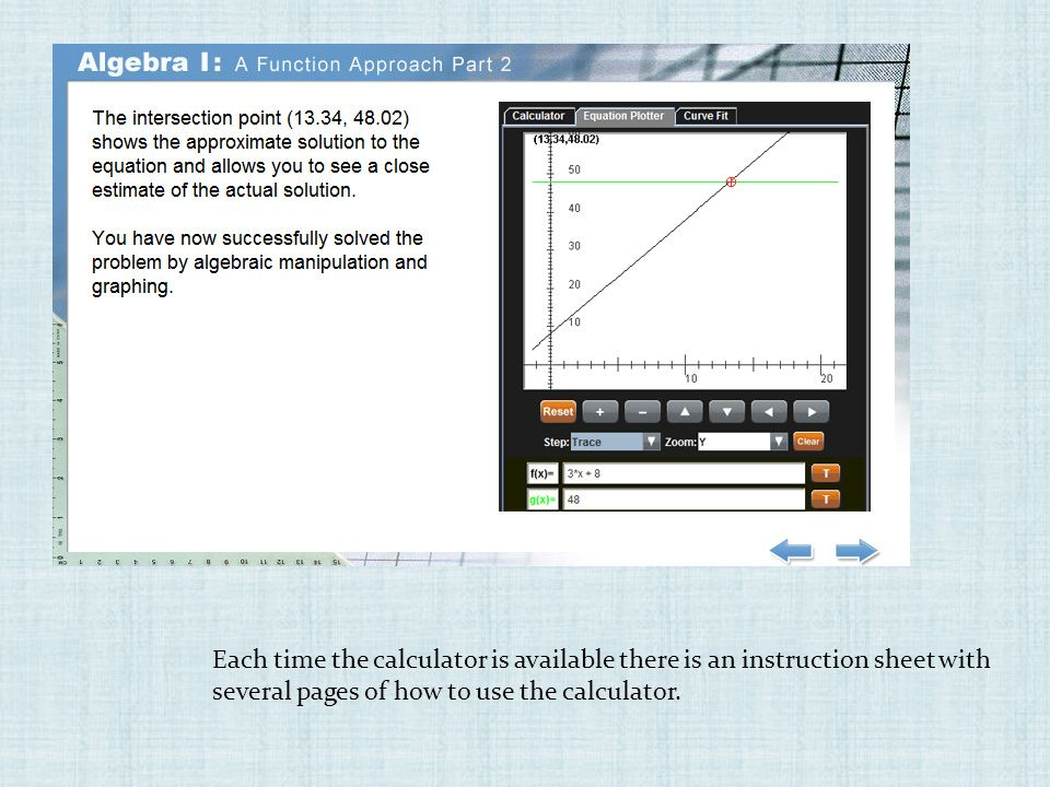 Each time the calculator is available there is an instruction sheet with several pages of how to use the calculator.