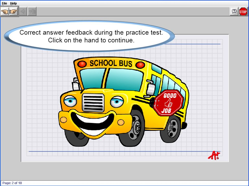 Correct answer feedback during the practice test. Click on the hand to continue.