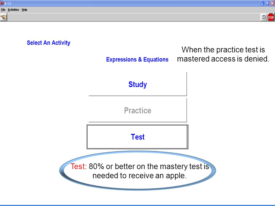 Test: 80% or better on the mastery test is needed to receive an apple.
