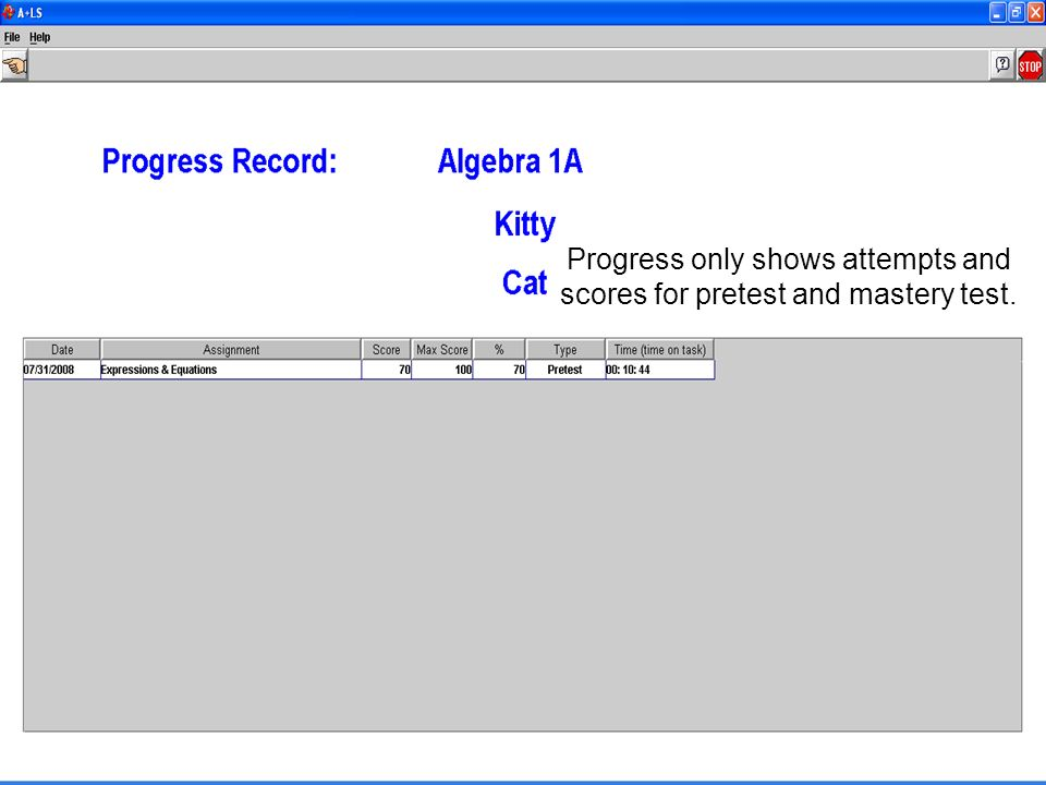 Progress only shows attempts and scores for pretest and mastery test.