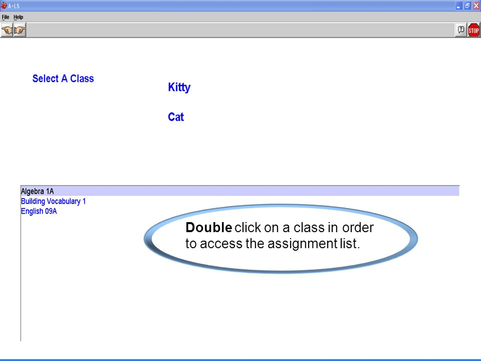 Double click on a class in order to access the assignment list.