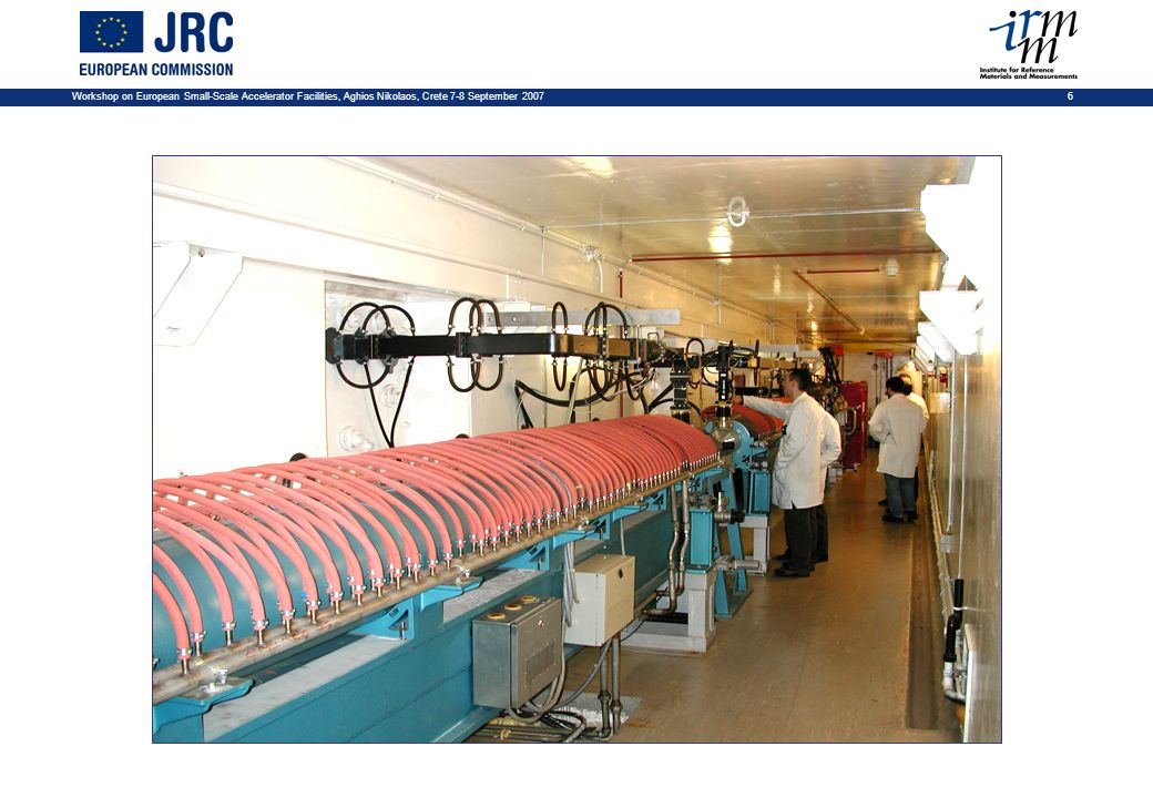 Workshop on European Small-Scale Accelerator Facilities, Aghios Nikolaos, Crete 7-8 September 2007 6