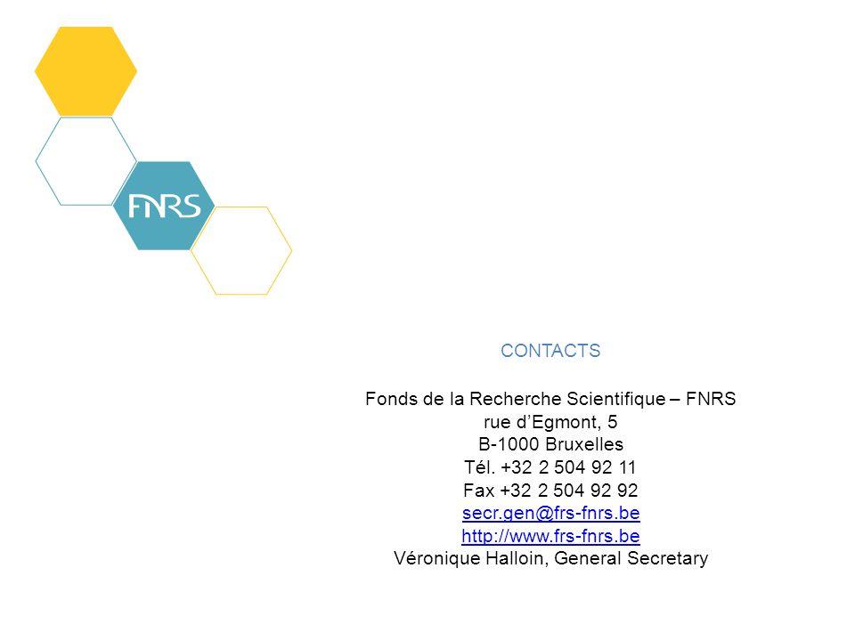 CONTACTS Fonds de la Recherche Scientifique – FNRS rue dEgmont, 5 B-1000 Bruxelles Tél.