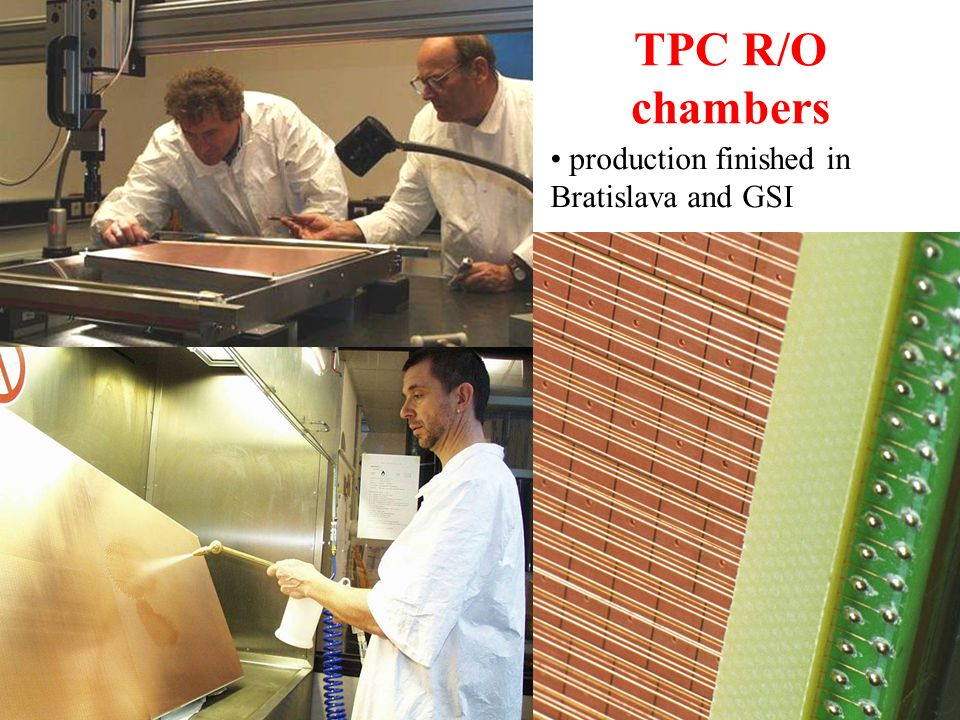 TPC R/O chambers production finished in Bratislava and GSI