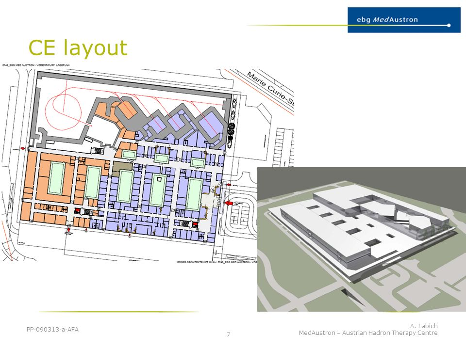 CE layout PP-090313-a-AFA A. Fabich MedAustron – Austrian Hadron Therapy Centre 7