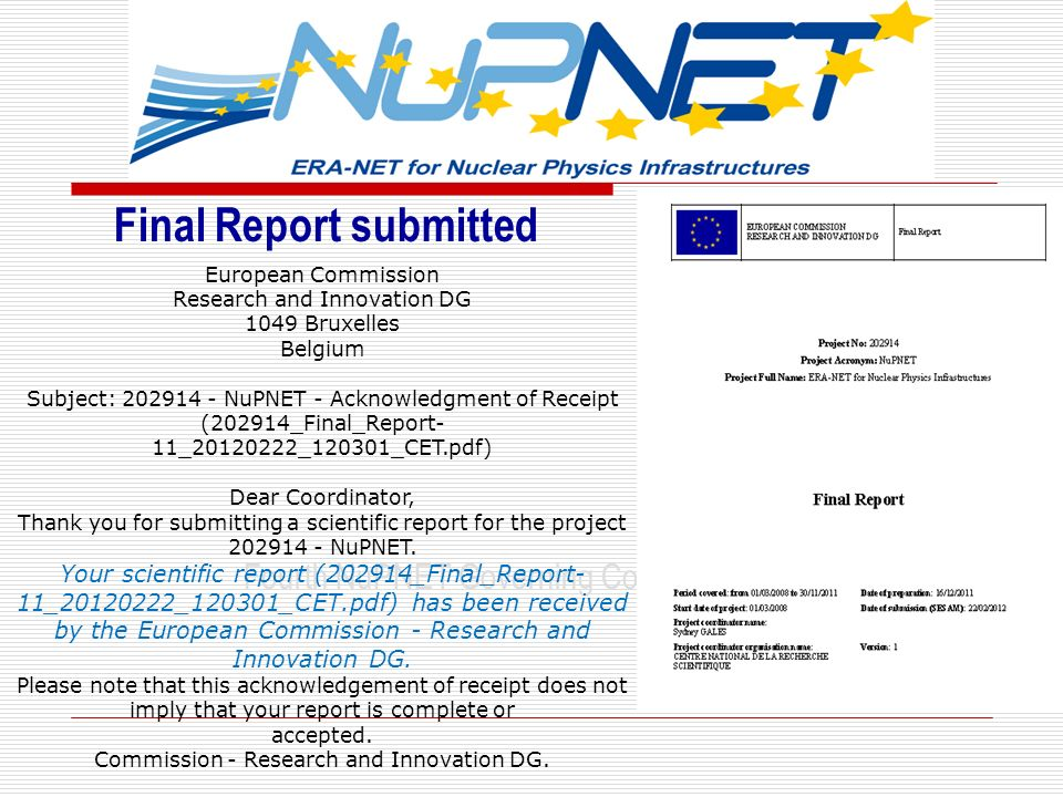 Final Report submitted Fourth NuPNET Governing Council Meeting European Commission Research and Innovation DG 1049 Bruxelles Belgium Subject: 202914 -