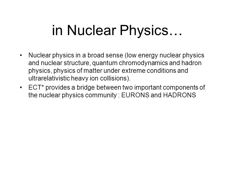 and Related Areas Which includes topics in Astrophysics Particle physics Condensed matter physics Many-body theory, Quantum field theory Bose-Einstein condensation