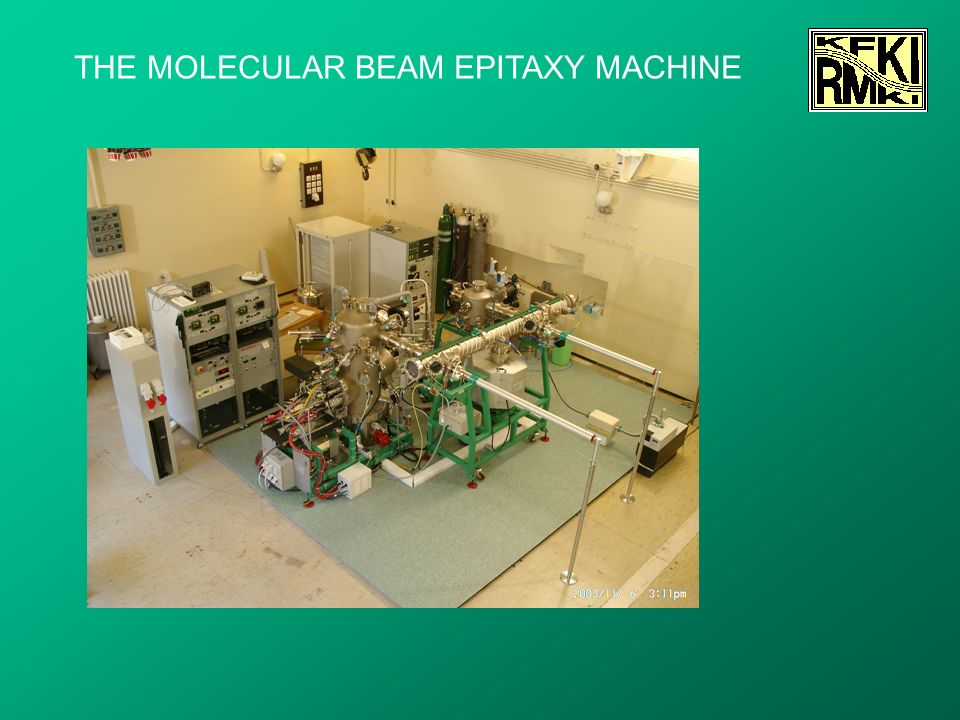 THE MOLECULAR BEAM EPITAXY MACHINE