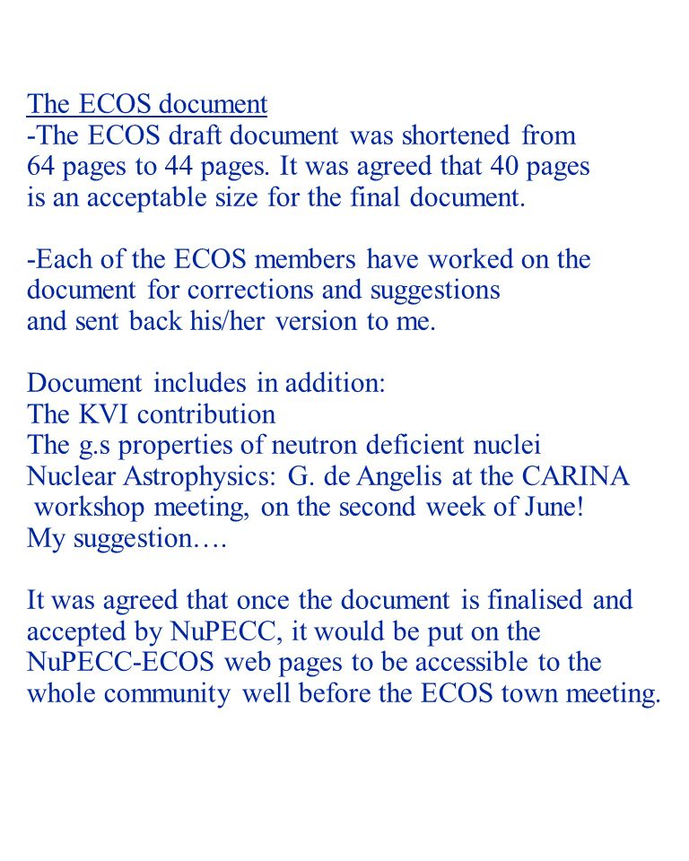 NUSTAR 05 - 2 The ECOS document -The ECOS draft document was shortened from 64 pages to 44 pages.