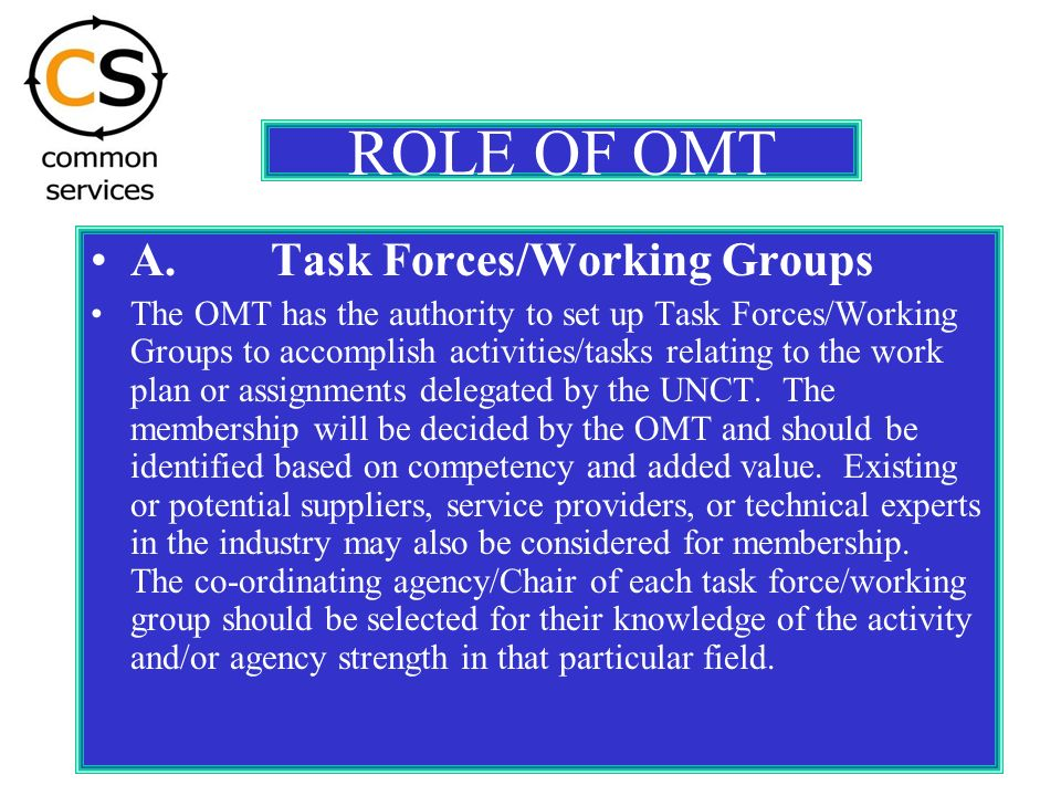 ROLE OF OMT A.