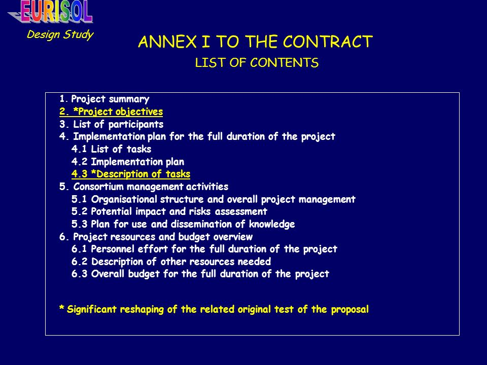 ANNEX I TO THE CONTRACT LIST OF CONTENTS 1.Project summary 2.
