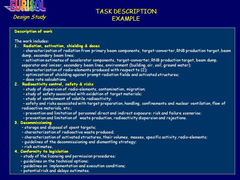 TASK DESCRIPTION EXAMPLE Design Study Description of work The work includes: 1.