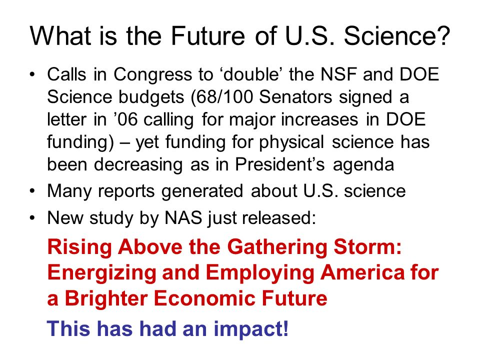 What is the Future of U.S. Science.