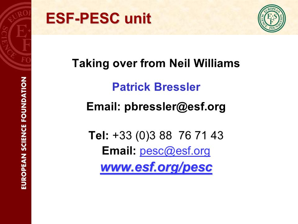 ESF Member Organisations 77 in 30 countries