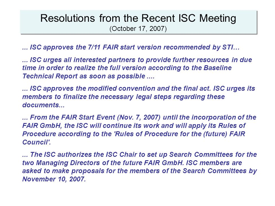Resolutions from the Recent ISC Meeting (October 17, 2007)...