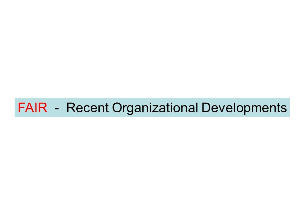 FAIR - Recent Organizational Developments