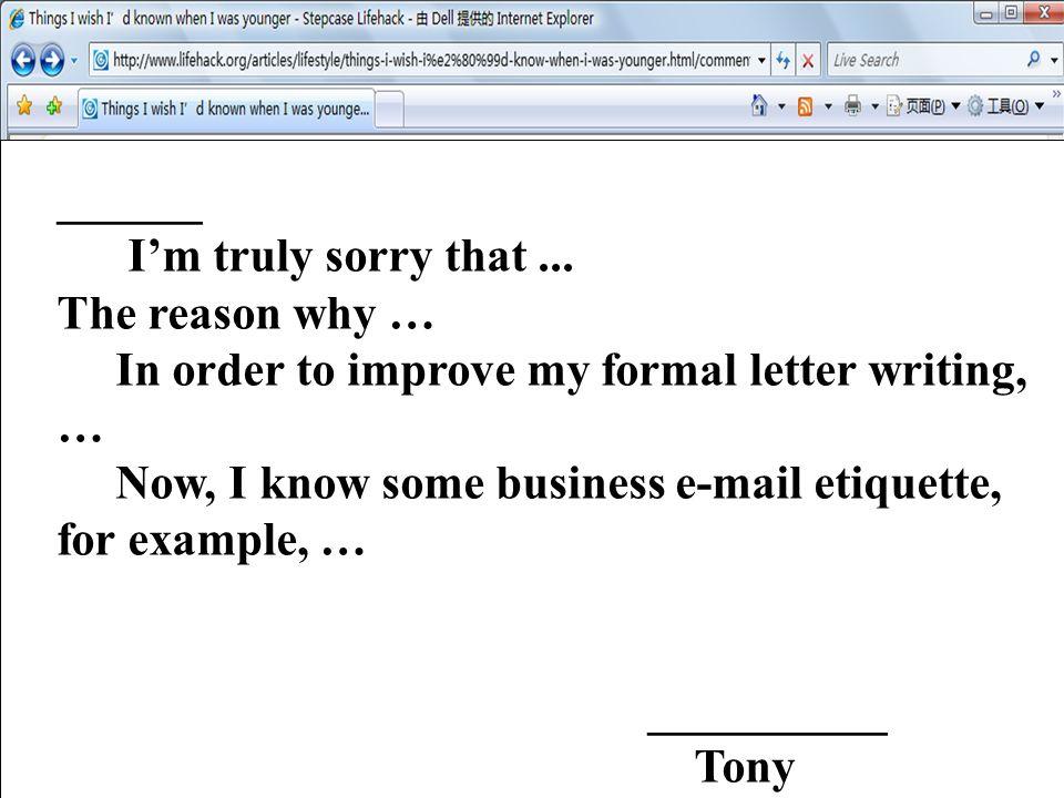 ______ Im truly sorry that...